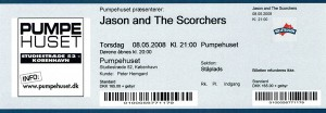 080508 - Biljett  - Jason & The Scorchers