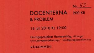 100716 - Docenterna & Problem