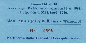 980715 - Biljett - Wilmer X & Sinn Fenn